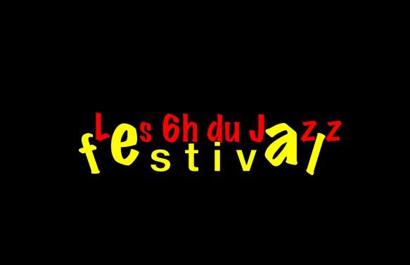 """""""Les 6 heures du jazz"""" : vous pouvez participer !"""