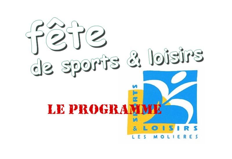 Fête de Sports & Loisirs 17-18-30 juin