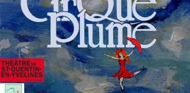 Cirque Plume : il reste une trentaine de places
