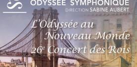 26ème Concert des Rois, par l'Odyssée Symphonique