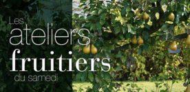 Les ateliers fruitiers du samedi à St Jean de Beauregard