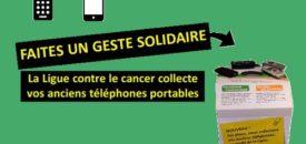 Collecte de téléphones portables par la Ligue contre le cancer
