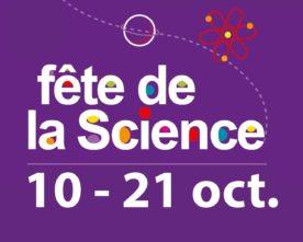 Fête de la Science 10-21 octobre 2017