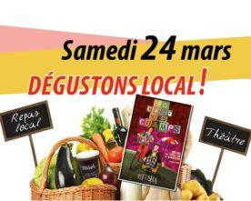 DÉGUSTONS LOCAL ! 24 mars au Paradou à 11h30