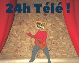 """Spectacle """"24h télé"""" au Paradou 30 juin & 1er juillet"""