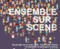 """""""Ensemble sur scène"""" le 1er décembre à Limours"""